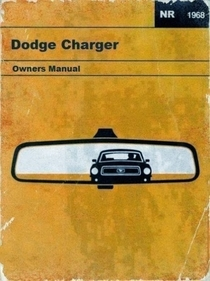 Reassuring owners manual for Dodge Charger Cheeky bastards
