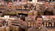 Ron Swanson visits Whole Foods
