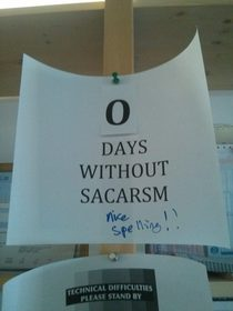 Sacarsm at the office