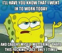 MEMES BAD DAY AT WORK image memes at relatably.com  |Too Bad Work Meme