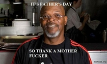 Samel L Jacksons advice for this upcoming Fathers Day