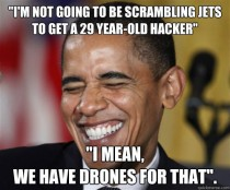 Scumbag Obama on Finding Snowden