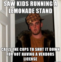 Scumbag steve and the lemonade stand