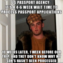 Scumbag US Passport Agency They have one job Ive paid them to do it And theyre not doing it