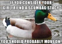 Seems like half of scumbag stacy memes are girlfriend related
