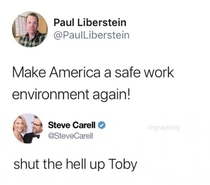 Shut the hell up Toby