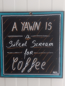 Sign at my local cofee place