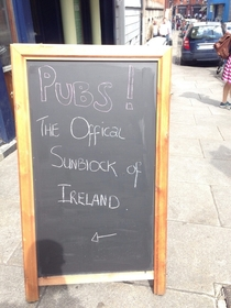 Sign outside a pub today in Ireland its sunny today
