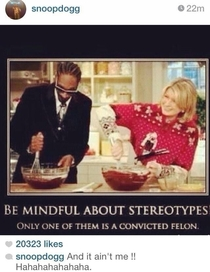 Snoop proving stereotypes wrong