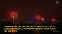 So Australias national TV coverage of Sydneys NYE fireworks had subtitles
