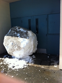 So some people rolled up a giant snowball and blocked my school door today