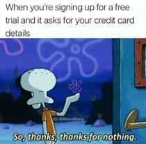 So thanks for nothing