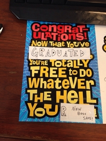 So they only had retirement cards and my sisters graduation is tomorrow I improvised