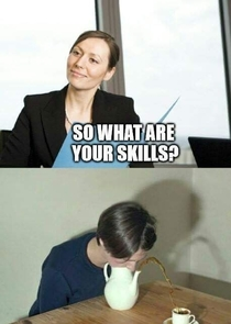So what are your Skills