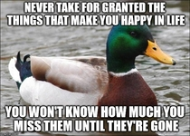 Some advice from a guy whose girlfriend unexpectedly broke up with him last night