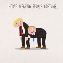 Something youve always wanted to see A horse wearing people costume