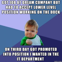Sometimes it pays to settle for a low level job