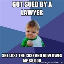 Sometimes when you piss off a lawyer it can be a good thing