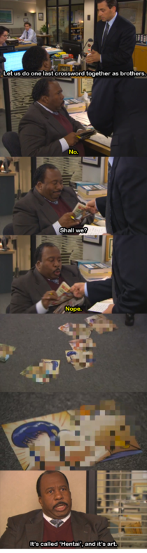 Stanley and Micheal are great The office