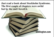 Stockholm Syndrome joke In the top  psychology-of-hostage-taking jokes of the last  years