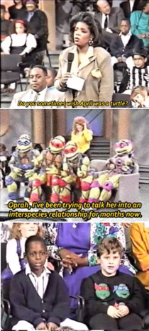 That time the TMNT were on Oprah Only the s