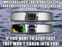The best  advice my truck driving Uncle told me