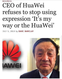 The CEO of HuaWei is stubborn
