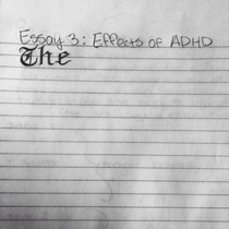 The effects of ADHD