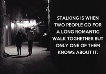 The finer points of stalking