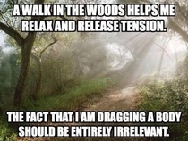 The Forest is relaxing