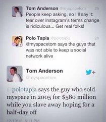 The founder of myspace is a savage