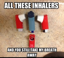 The New Pick-Up Line for Asthmatics