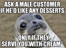 The only time I was hit on while working as a waiter