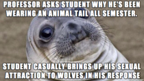 The professor had no idea what a furry was The look on his face after this conversation with a student in front of the class was priceless