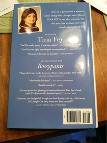 The short reviews from the back cover of Tina Feys Bossypants