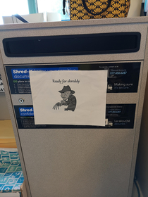 The shred bin at the hospital I work at made me laugh today