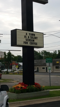 The sign outside my local coffee shop