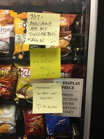 The snack machine at my office has apparently become sentient and is communicating