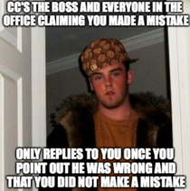 Theres Always one of these scumbags at an office