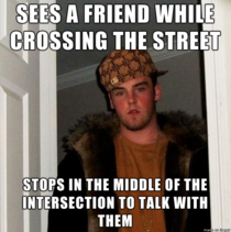 They acted like I was the asshole for wanting to use the street to drive on