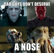 They dont have a nose