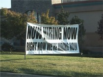Theyre hiring Now
