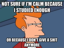 This couldnt be more true right before a midterm or final