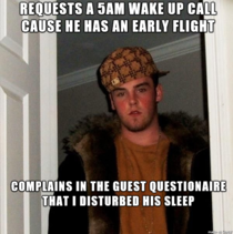This douchebag at the hotel I work at