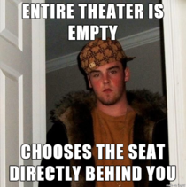 This happens EVERY time I go see a movie thats been out for a while