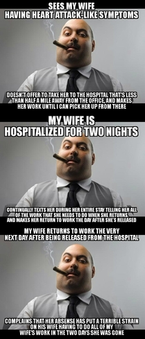 This is just one of MANY scumbag things my wifes boss has done to her in the short time shes worked for him Shes stuck working for him until she can find a better job