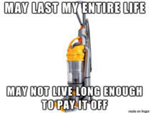 This is the conflict I face when considering a Dyson Vacuum