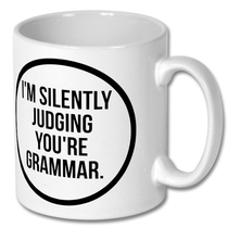 This mug drives the pedants in my office crazy