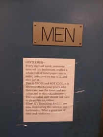 This note that the principal put on the mens bathroom at my high school