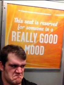 This seat is reserved for someone in a really good mood